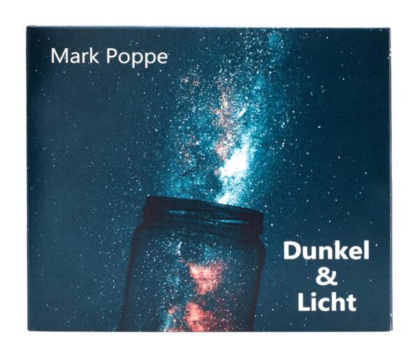 Mark Poppe - Album 'Dunkel und Lciht' - Cover